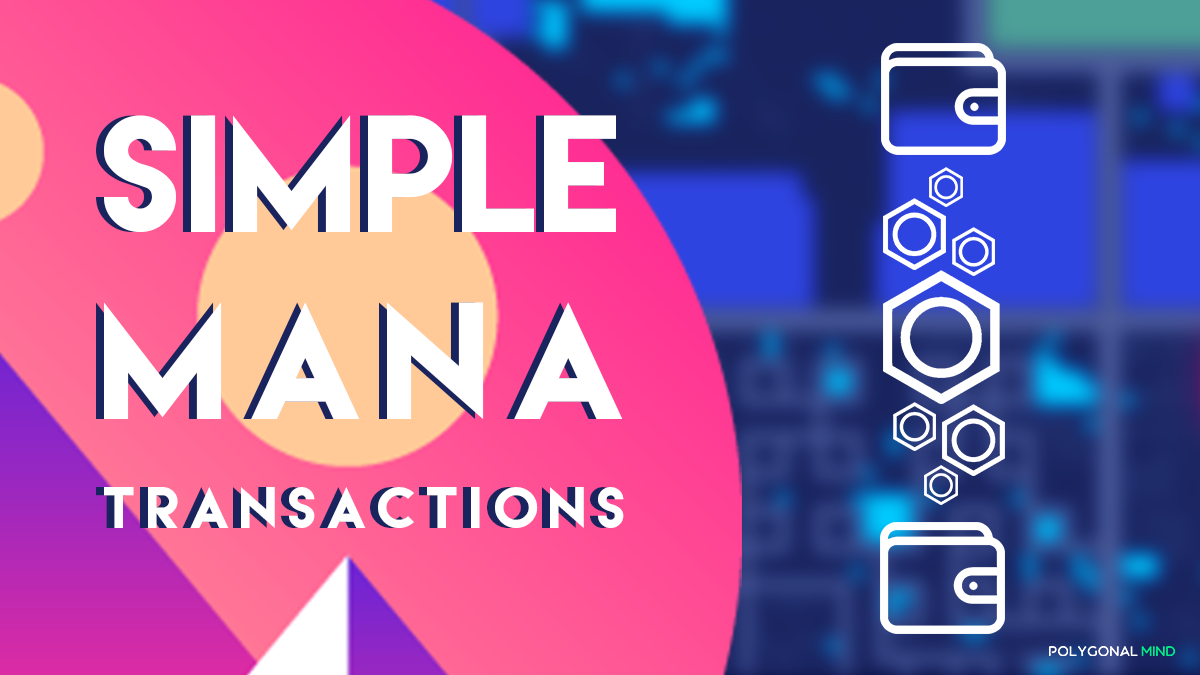 How to make simple MANA transactions in Decentraland