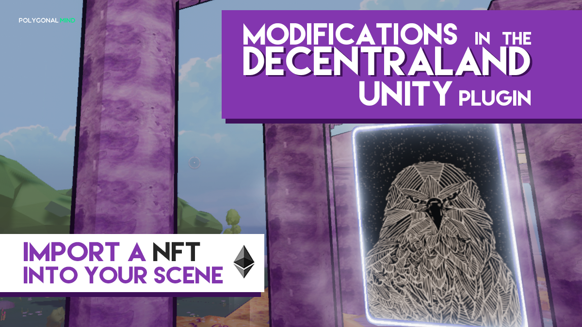 Modifications in the decentraland unity plugin
