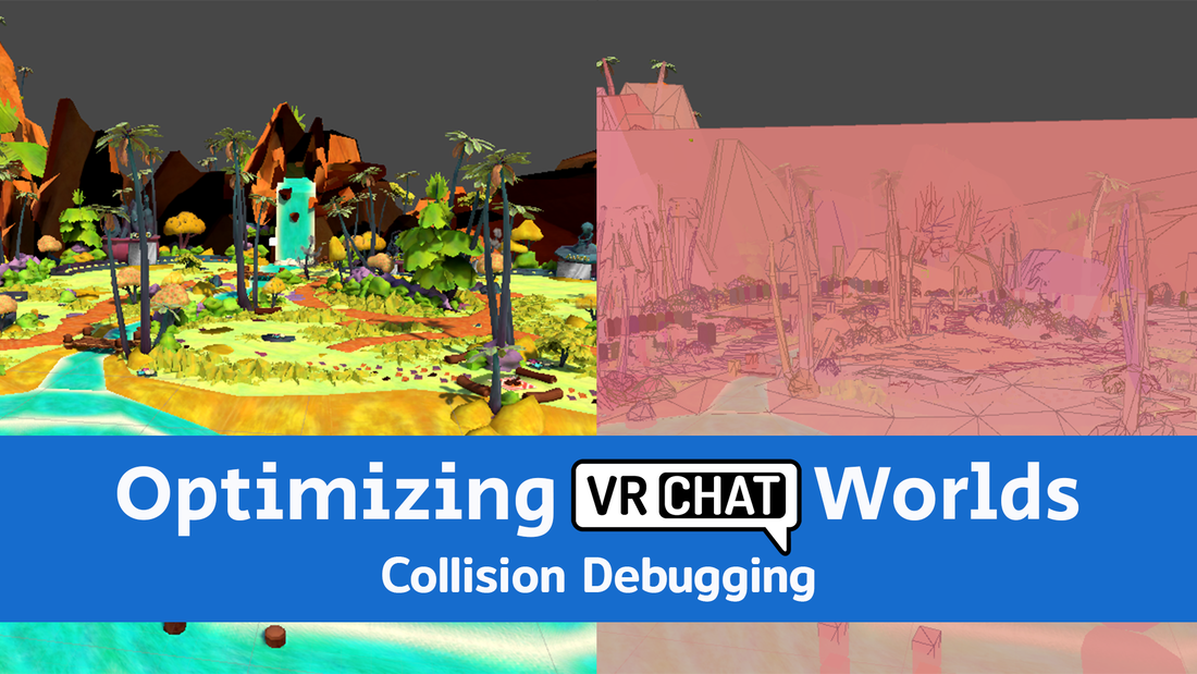 Optimize VRChat worlds Collision Debugging tutorial guide
